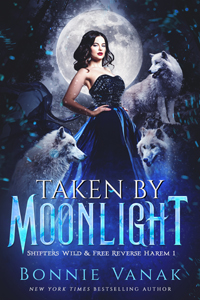 bonnie vanak's taken by moonlight
